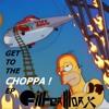 Get To The Choppa (Original Mix)