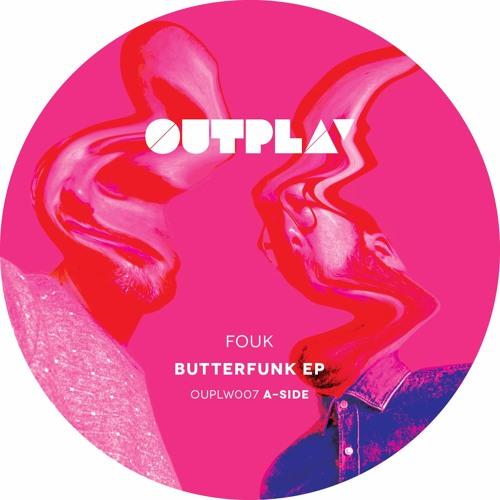 Fouk - Butterfunk