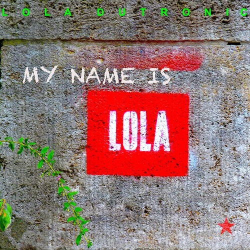 My Name Is Lola