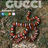 Gucci Snakes (Prod. Lavish Jax)