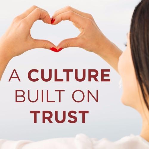 A Culture Built on Trust