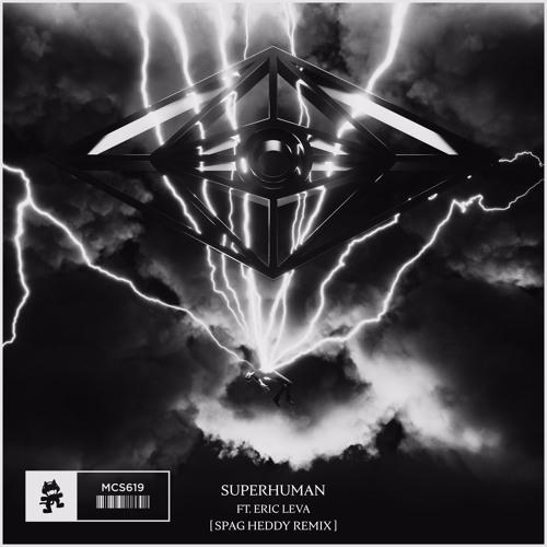 Slander - Superhuman (Spag Heddy Remix) [feat. Eric Leva]