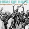 Independent Africa, Vol. 1 • High On Hope