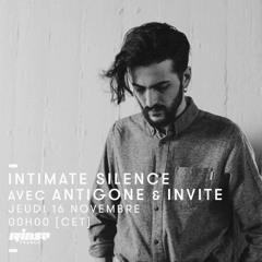 Intimate Silence Radio 013 | Antigone