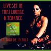 DJ Sonya Nova - Live Set In Thai Lounge & Terrace (Pattaya  07.10.2017)