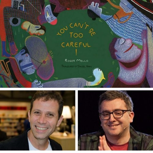 Children's Lit In Translation- Celebrating Elsewhere Editions With Roger Mello And Daniel Hahn