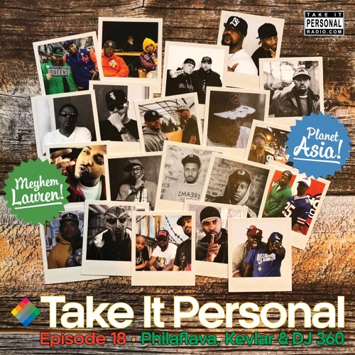 Take It Personal (Ep 18: Return Of The Boom Bap) with Meyhem Lauren & Planet Asia