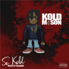 Kold Mason - What Can i Buy With My Soul