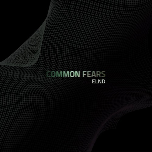 Common Fears - Album Preview