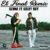 Ozuna ft. Goldy Boy - El Final (Remix)