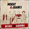 Morat & Juanes - Besos En Guerra (Jose Tena Rumbaton Edit)