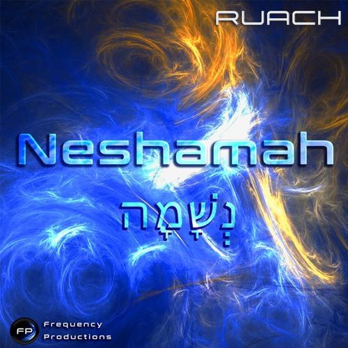 Neshamah - Sample by Ruach
