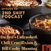 Episode 32: Da Bro's Unleashed, Chili Crucifixion, and Bill Cosby Blaming