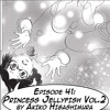 "eps. 41: ""Princess Jellyfish"" Vol. 2 by Akiko Higashimura"
