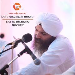 Har Ji Mata Har Ji Pita - Sant Niranjan Singh Ji - Shanghai Nov 2017