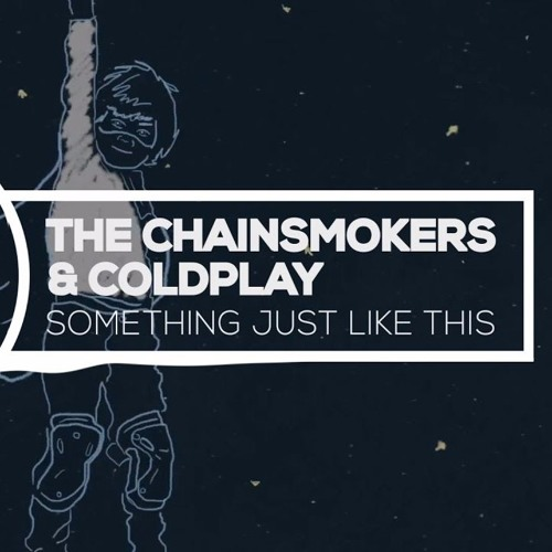 The Chainsmokers ft. Coldplay  - Something Just Like This (LVCHLLNG Deephouse Remix)