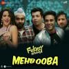 Mehbooba Fukrey Returns Neha Kakar Mp3