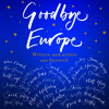 Goodbye Europe  by Various Artists read by David Rintoul