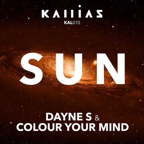 Dayne S & Colour Your Mind - Sun / Snippet