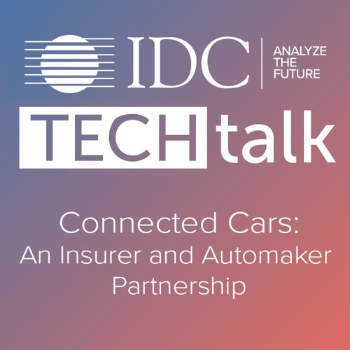 Episode #14 - Connected Cars: An Insurer and Automaker Partnership