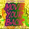 Move Your Back (DanceHall 2018) ReMix