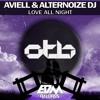 Aviell & Alternoize Dj - Love All Night [EDMOTB090]