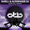 [OUT NOW] Aviell & Alternoize Dj - Love All Night [EDMOTB090]