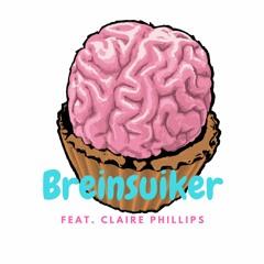 Breinsuiker Feat. Claire Phillips