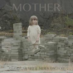 Amanda Palmer & Jherek Bischoff - Mother