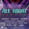 Download All Night Riddim Mix - Produced By Chimney Records 2017 Mixed By A-mar Sound Mp3