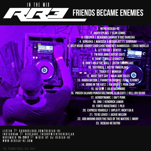 RR3 | FRIENDS BECAME ENEMIES - IN THE MIX | MIXED BY DJ REDEAU-RÉ | 15.11.2017