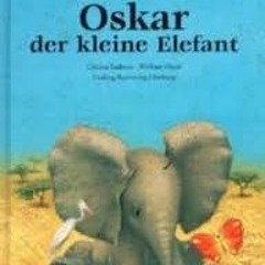 Oskar der Elefant 2K17