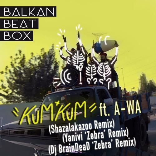 Kum Kum ft. A-WA (Remixes)