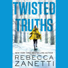 TWISTED TRUTHS by Rebecca Zanetti Read by Karen White