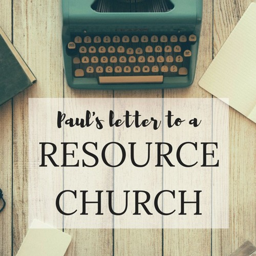 Paul's Letter to a Resource Church