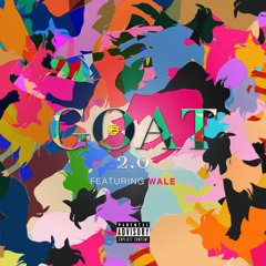 Goat Remix (feat. Wale)