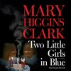 TWO LITTLE GIRLS IN BLUE Audiobook Excerpt