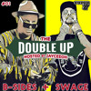 B-Sides & SWAGE - The Double-Up Mix #01 2017-11-15 Artwork