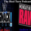 """The Heel Turn Podcast Episode 1 - """"Intro"""""""