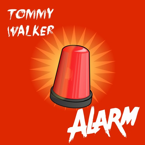 Tommy Walker - Alarm [Exclusive]