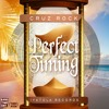 Download Perfect Timing - Cruz Rock (Condado Riddim) Mp3