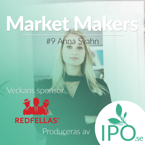 Market Makers - #9 Anna Svahn
