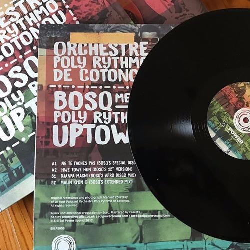 Orchestre Poly Rythmo de Cotonou - Bosq Meets Poly Rythmo Uptown [SOLPS006]