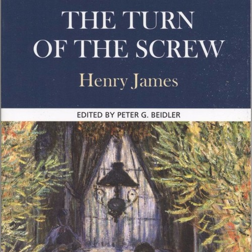"""Episode 25 (Pt.2) - Critical Interpretations of Henry James' """"The Turn of the Screw"""""""