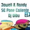 Jowell & Randy - Se Pone Caliente [[ Prod. Dj Dibu El De La Presion ]]