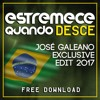 MC WM - Estremece Quando Ela Desce (José Galeano Exclusive Edit 2017) FREE DOWNLOAD