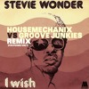 Stevie Wonder I WISH (HousemechaniX Vs Groove Junkies Remix) FREE DOWNLOAD - Soulful House