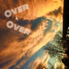 Over and Over (prod. Jack Murrow)
