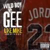WILDBOYGEE - LIKE MIKE PROD @igotdaakeys