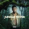 Jungle Fever (Prod. Sheph Boi)